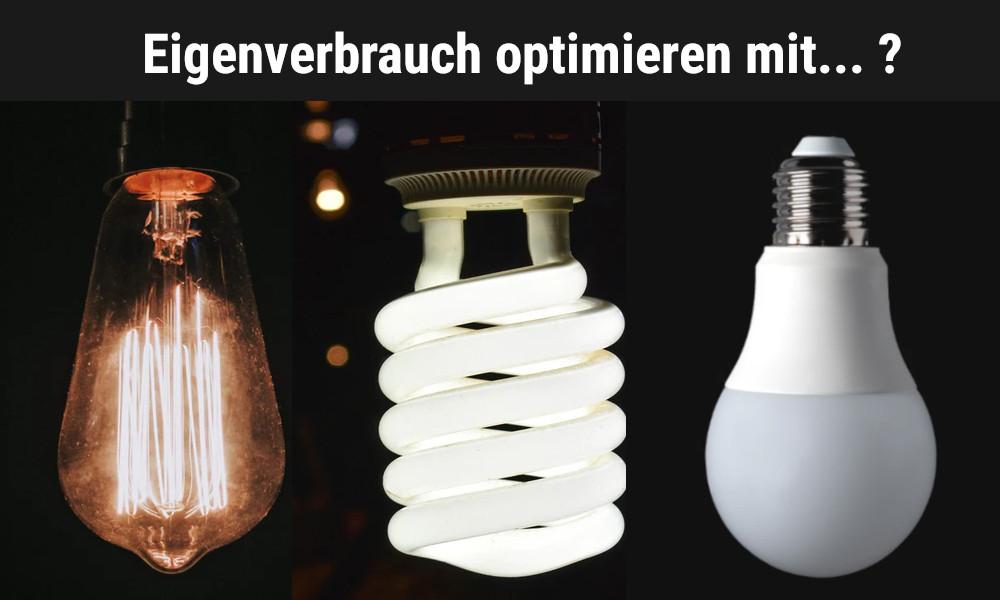 Eigenverbrauch optimieren - LEDs nutzen